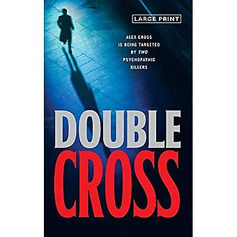 Doble Cruz (Alex Cross Novels) [Impresión grande]