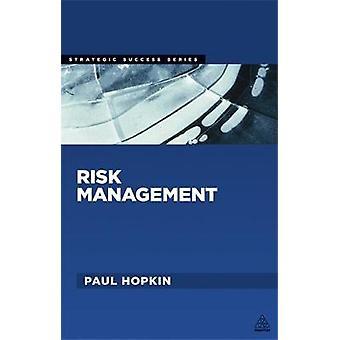 Gestion des risques par Hopkin et Paul