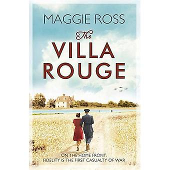 The Villa Rouge by Maggie Ross