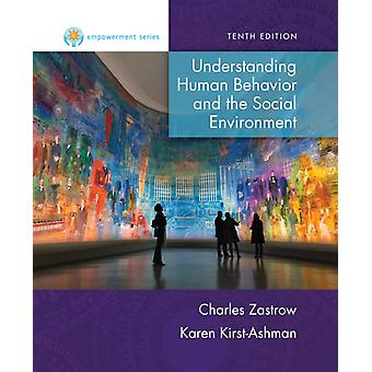 Empowerment Series: Understanding Human Behavior and the Social Environment (Hardcover) by Zastrow Charles Kirst-Ashman Karen