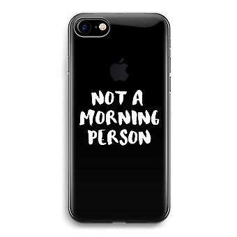 iPhone 7 Transparent Case (Soft) - Morning person