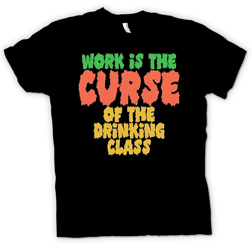Mens T-shirt - Work is the curse of the drinking class - Quote