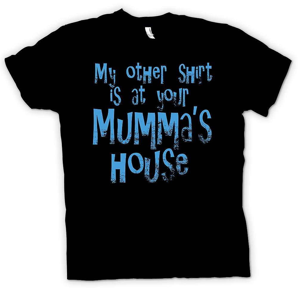 Mens T-shirt-autre ma chemise est chez toi Mummas - Funny