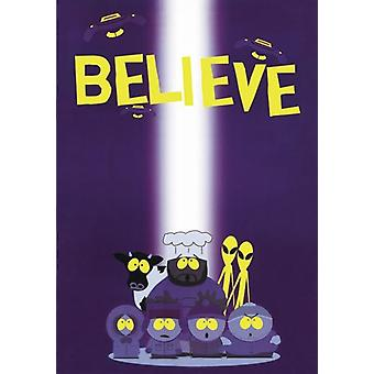 South Park poster believe