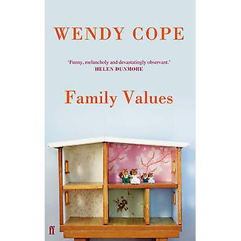 Family Values (Main) by Wendy Cope - 9780571280629 Book