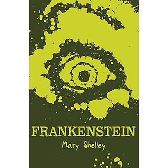 Frankenstein von Mary Shelley - 9781407144047 Buch