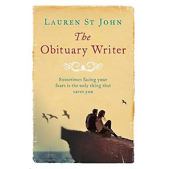 The Obituary Writer by Lauren St. John - 9781409127949 Book