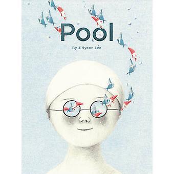 Pool by Lee Jihyeon - 9781452142944 Book