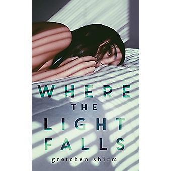 Where the Light Falls by Gretchen Shirm - 9781760113650 Book