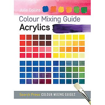 Acrylfarben von Julie Collins - 9781782210559 Buch
