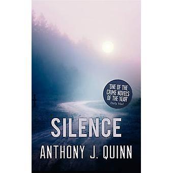 Silence door Anthony J. Quinn - 9781784971250 boek