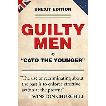 Guilty Men by Cato the Younger - 9781785902413 Book