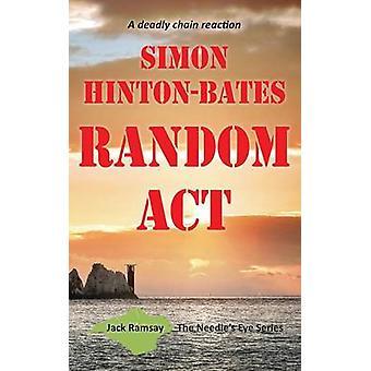 Random Act - en dödlig kedjereaktion av Simon Hinton-Bates - 97817862