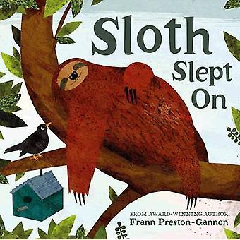 Sloth Slept on by Frann Preston-Gannon - 9781843652939 Book