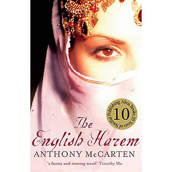 The English Harem by Anthony McCarten - 9781846883798 Book