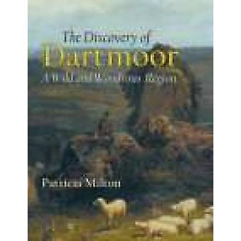 Discovering of Dartmoor by P. Milton - 9781860774010 Book