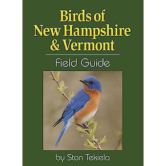 Birds of New Hampshire & Vermont Field Guide von Stan Tekiela - 978159