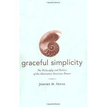 Grasiøs enkelhet - filosofi og politikk alternativ A