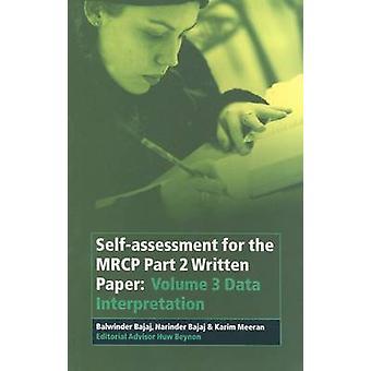Self-Assessment für die MRCP Teil 2 geschrieben Papier - v. 3 - Daten Interpr