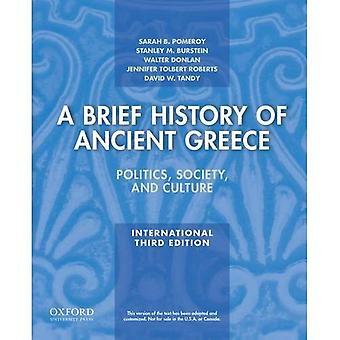 Une brève histoire de la Grèce antique, édition internationale: politique, société et Culture