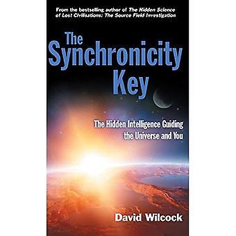 La clé de la synchronicité: L'Intelligence cachée guidant l'univers et vous