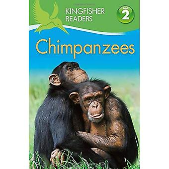Chimpanzees (Kingfisher Readers - Level 2 (Quality))