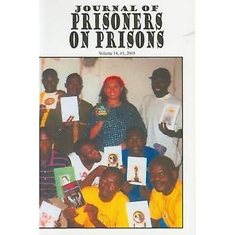 Journal of Prisoners on Prisons: v. 14, No. 1