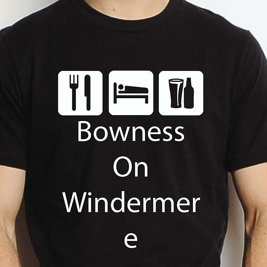 Eat Sleep Drink Bownessonwindermere Black Hand Printed T shirt Bownessonwindermere Town