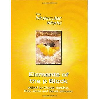 Elements of the p Block (The molecular world)