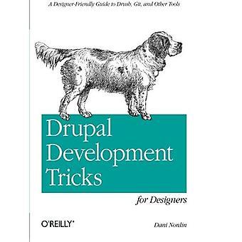 Astuces de développement Drupal pour les concepteurs