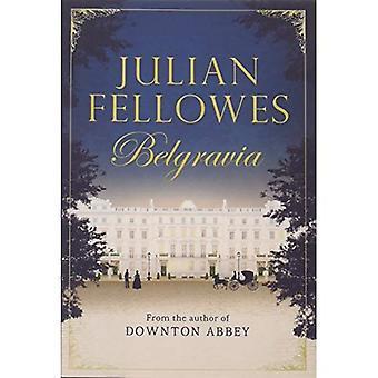 Julian Fellowes van Belgravia