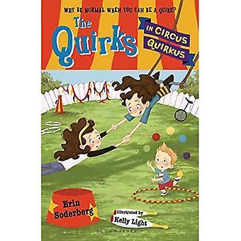 De eigenaardigheden in Circus Quirkus