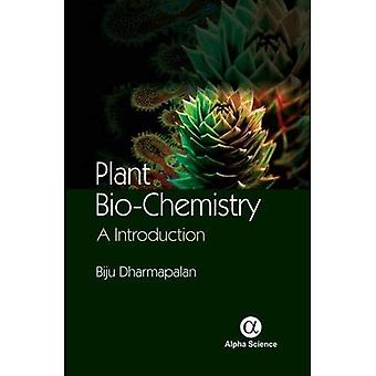 Plant Biochemistry: An Introduction