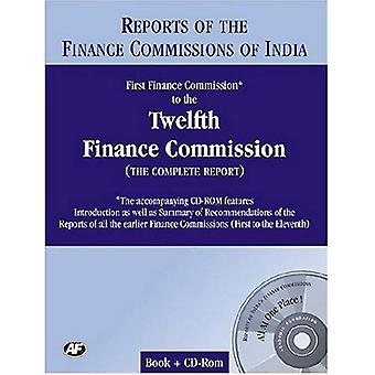 Report of the Finance Commissions of India First Finance Commission to the Twelfth Finance C...