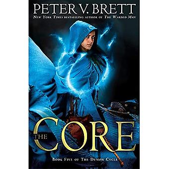 The Core: Book Five of the Demon Cycle (Demon Cycle)