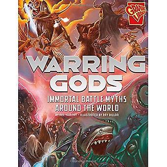 Stridande gudar: Odödlig slaget myter runt om i världen (Universal myter)