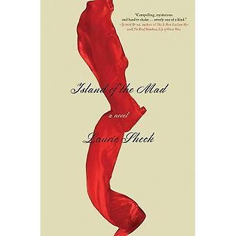 Ön av de galna: en roman