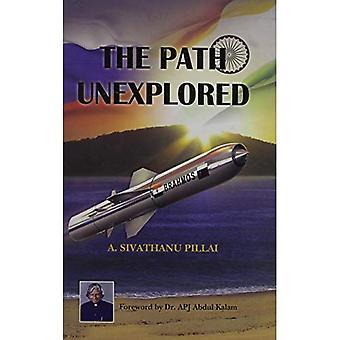 The Path Unexplored