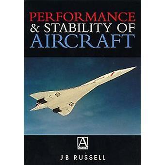 Performance and Stability of Aircraft by Russell