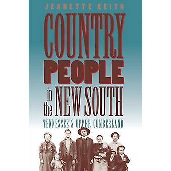 Allmogen i nya södra Tennessees övre Cumberland av Keith & Jeanette