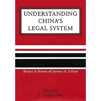 Understanding Chinas Legal System by Laskier & Michael