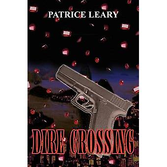 Dire Crossing by Leary & Patrice