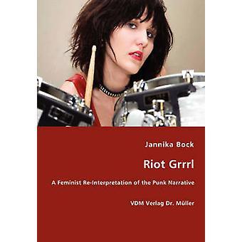 Riot Grrrl by Bock & Jannika
