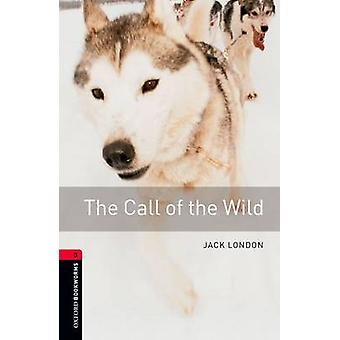 The Call of the Wild by Jack London - Nick Bullard - Paul Fisher John