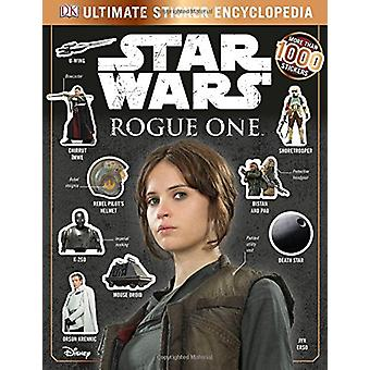 Star Wars Rogue One Ultimate Sticker Encyclopedia by DK - 97802412324