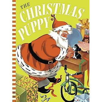 The Christmas Puppy by Irma Wilde - Irma Wilde - 9780448487656 Book