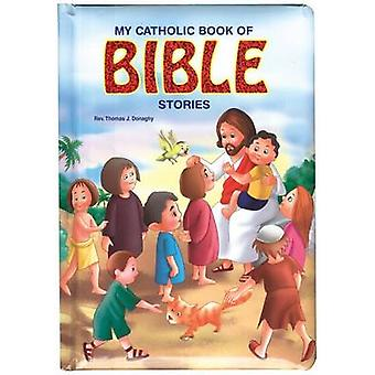 My Catholic Book of Bible Stories by Thomas J Donaghy - 9780899425481