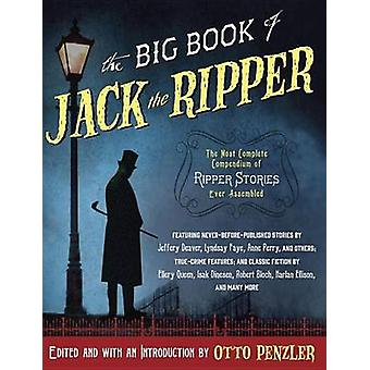The Big Book of Jack the Ripper by Otto Penzler - 9781101971130 Book