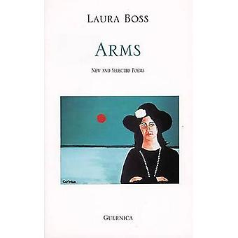 Arms - New and Selected Poems by Laura Boss - 9781550710953 Book