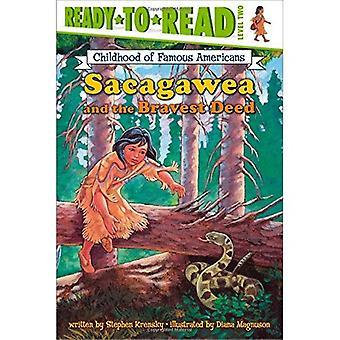 Sacagawea and the Bravest Deed (Kindheit berühmter Amerikaner)